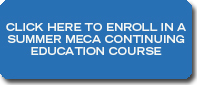 Click to Register for Summer MECA Courses